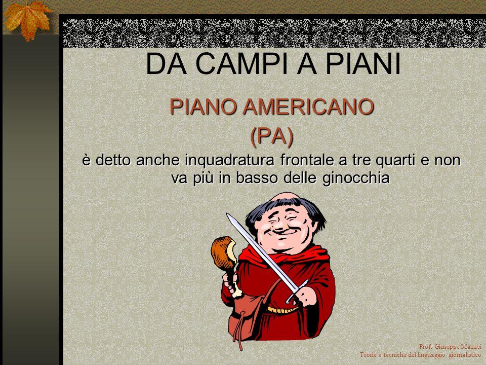 DA CAMPI A PIANI PIANO AMERICANO (PA)