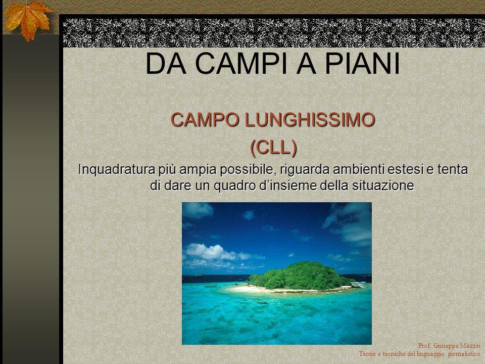 DA CAMPI A PIANI CAMPO LUNGHISSIMO (CLL)