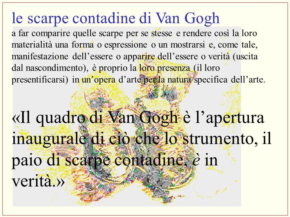 le scarpe contadine di Van Gogh