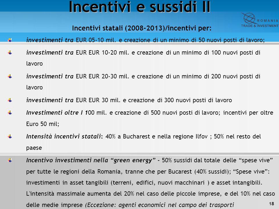 Incentivi statali (2008-2013)/incentivi per: