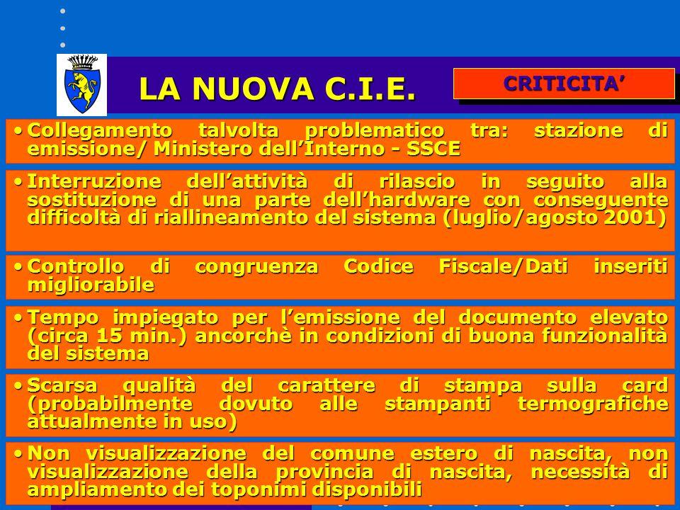 LA NUOVA C.I.E. CRITICITA'