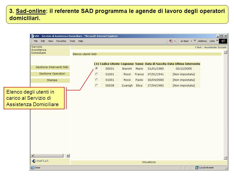 3. Sad-online: il referente SAD programma le agende di lavoro degli operatori domiciliari.