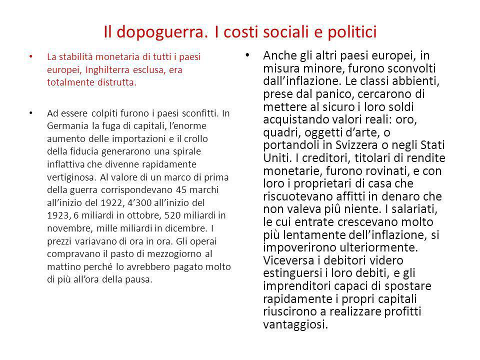 Il dopoguerra. I costi sociali e politici