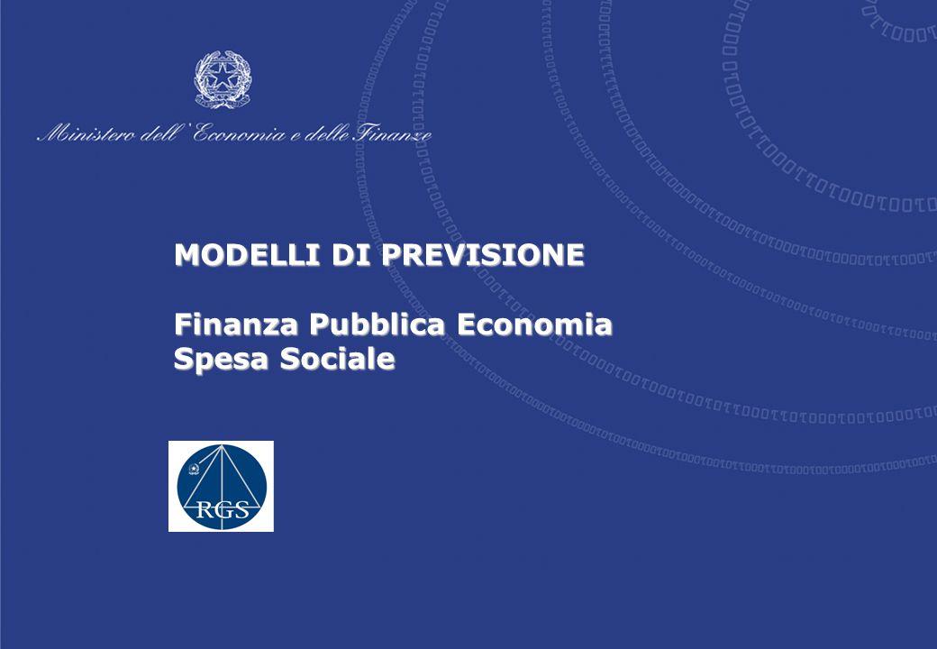 MODELLI DI PREVISIONE Finanza Pubblica Economia Spesa Sociale