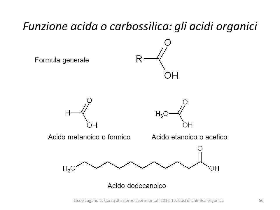 Funzione acida o carbossilica: gli acidi organici