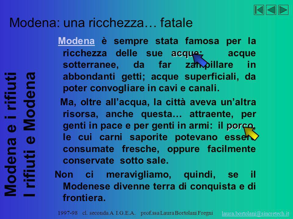 Modena: una ricchezza… fatale