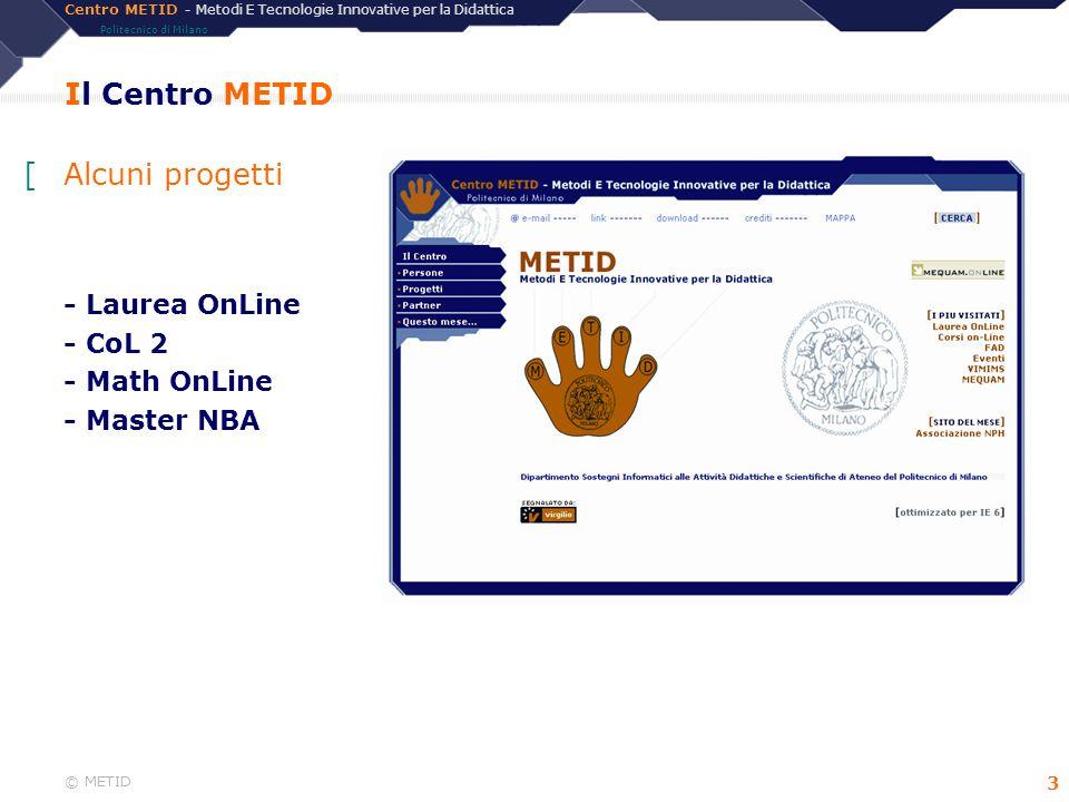 Il Centro METID Alcuni progetti - Laurea OnLine - CoL 2 - Math OnLine