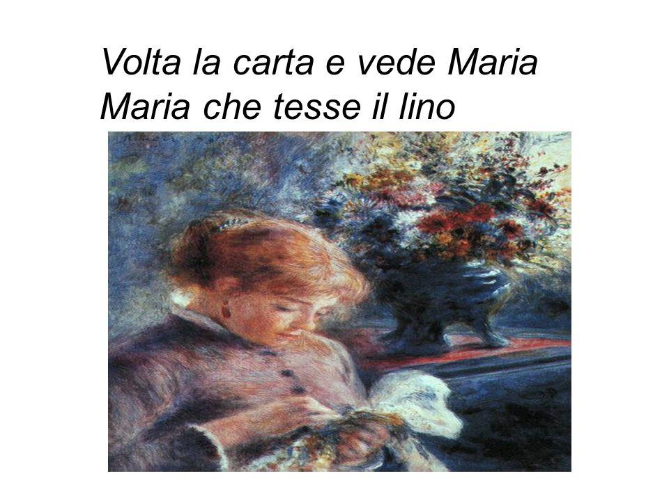 Volta la carta e vede Maria