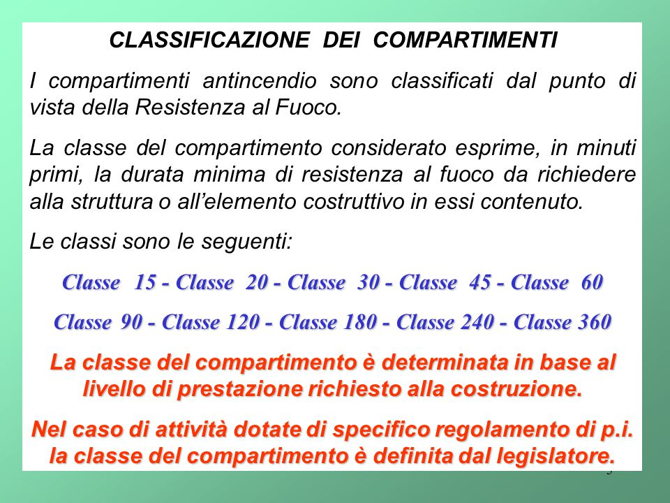 CLASSIFICAZIONE DEI COMPARTIMENTI