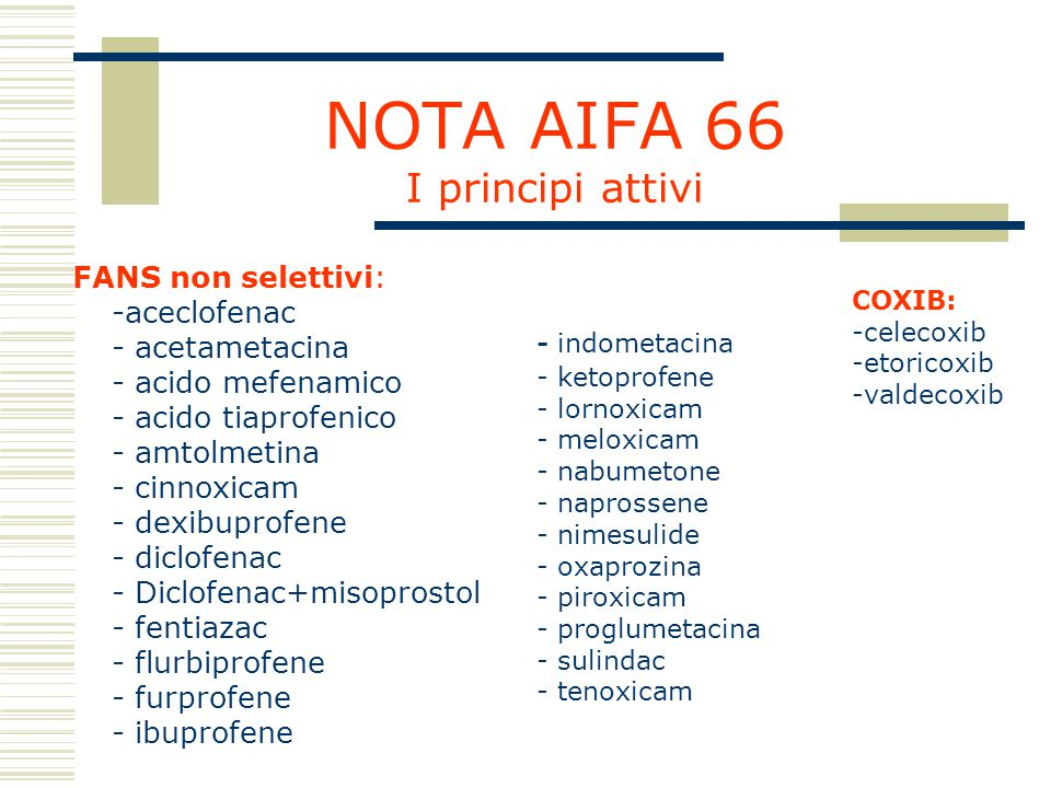 NOTA AIFA 66 I principi attivi