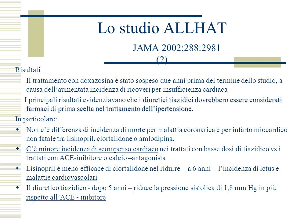 Lo studio ALLHAT JAMA 2002;288:2981 (2)