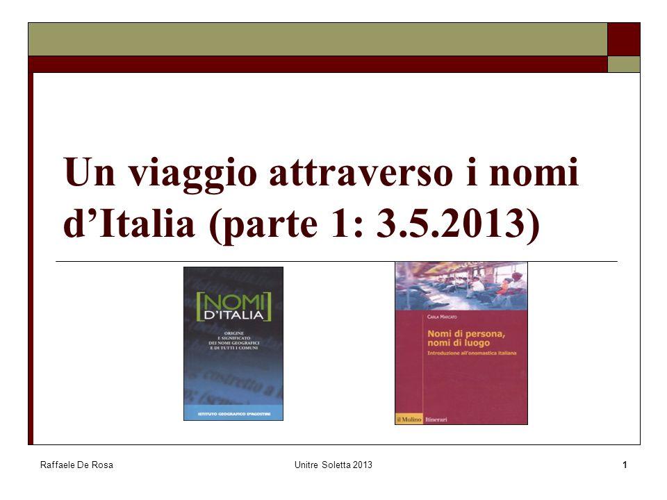Un viaggio attraverso i nomi d'Italia (parte 1: 3.5.2013)