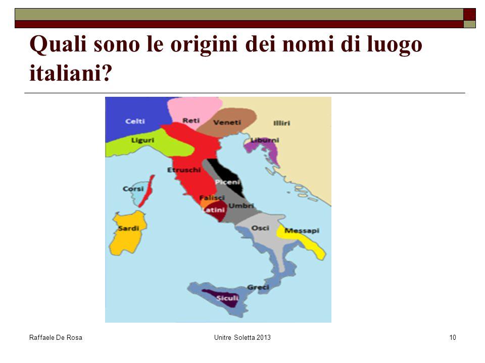 Quali sono le origini dei nomi di luogo italiani