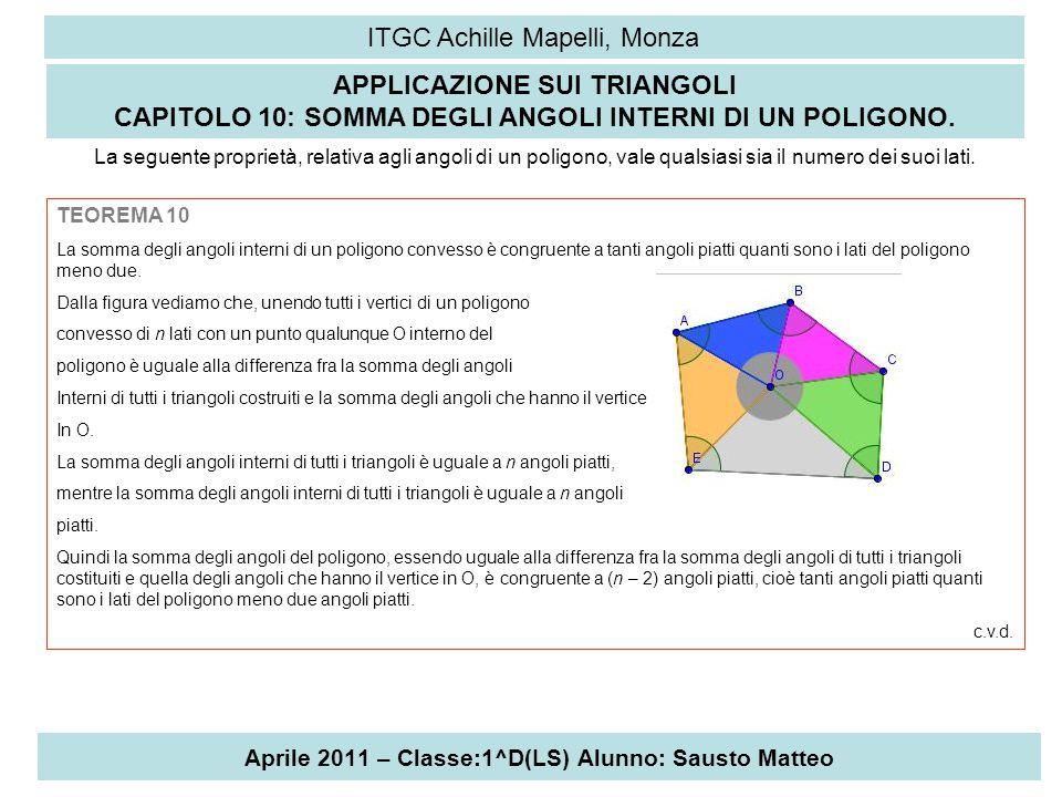 Aprile 2011 – Classe:1^D(LS) Alunno: Sausto Matteo