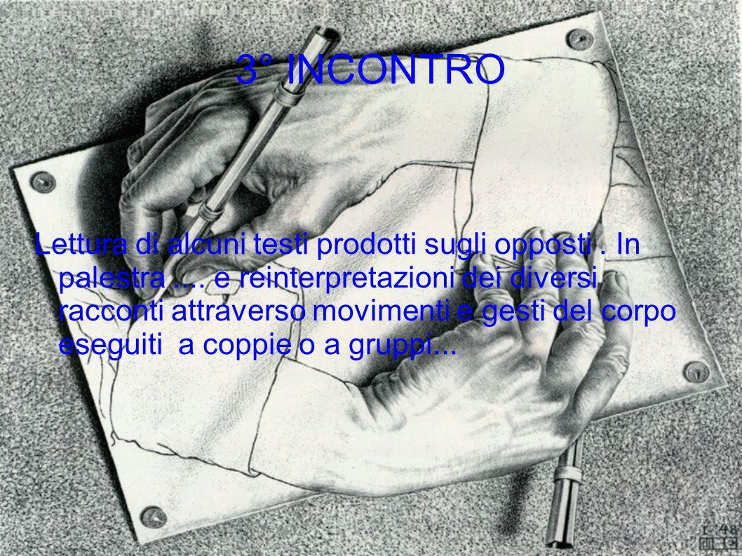3° INCONTRO