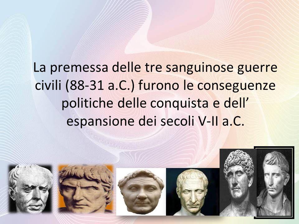 La premessa delle tre sanguinose guerre civili (88-31 a. C