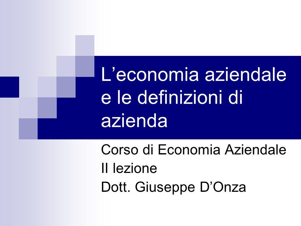 L'economia aziendale e le definizioni di azienda