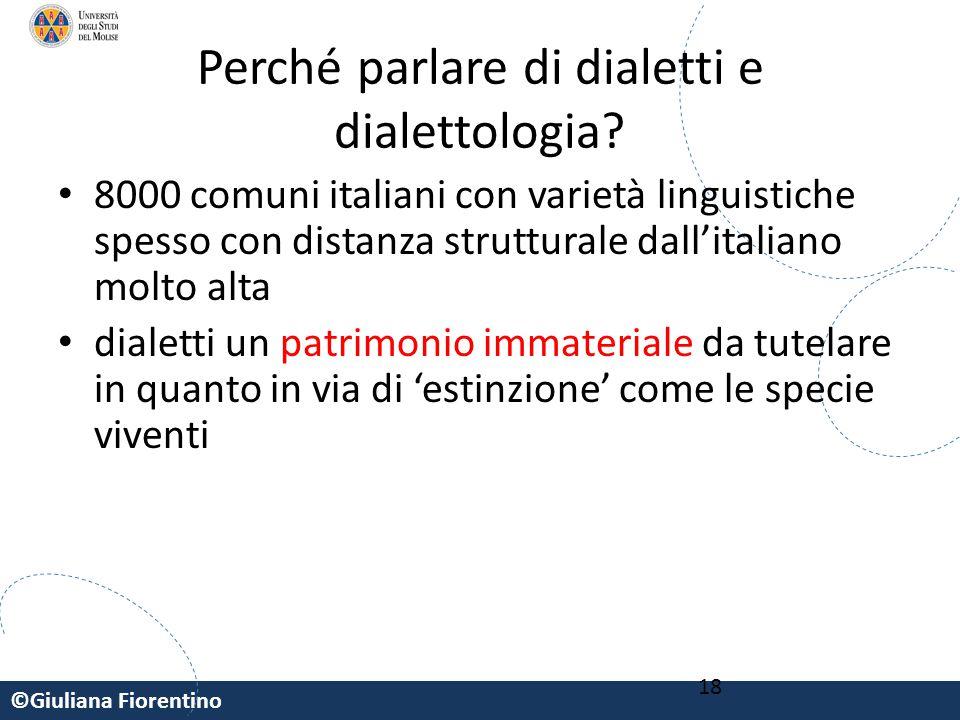 Perché parlare di dialetti e dialettologia