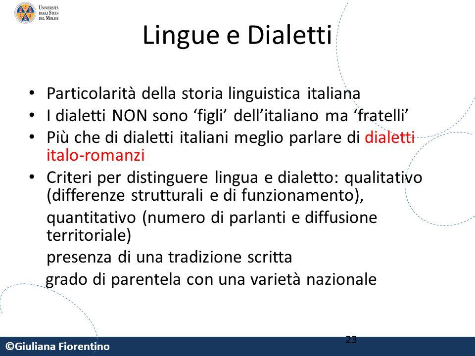 Lingue e Dialetti Particolarità della storia linguistica italiana