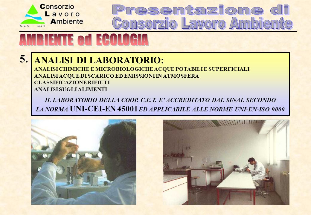 AMBIENTE ed ECOLOGIA 5. ANALISI DI LABORATORIO: