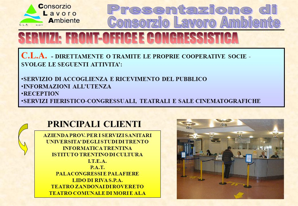 SERVIZI: FRONT-OFFICE E CONGRESSISTICA