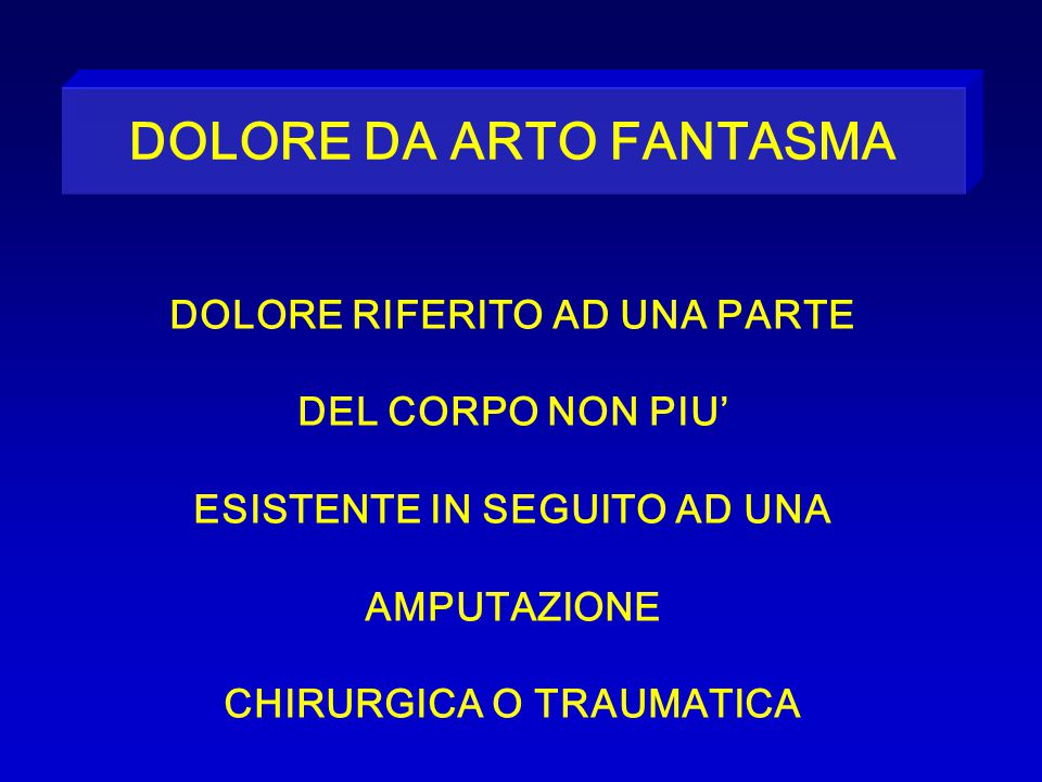 DOLORE DA ARTO FANTASMA