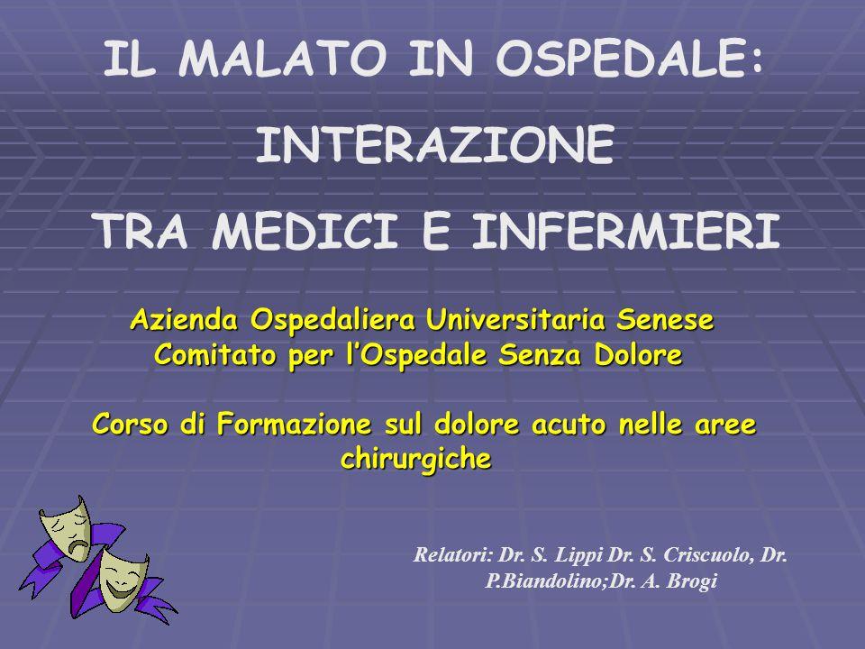 IL MALATO IN OSPEDALE: INTERAZIONE TRA MEDICI E INFERMIERI