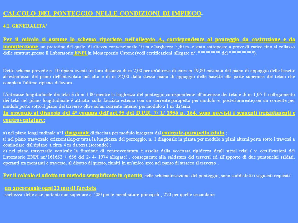 CALCOLO DEL PONTEGGIO NELLE CONDIZIONI DI IMPIEGO-
