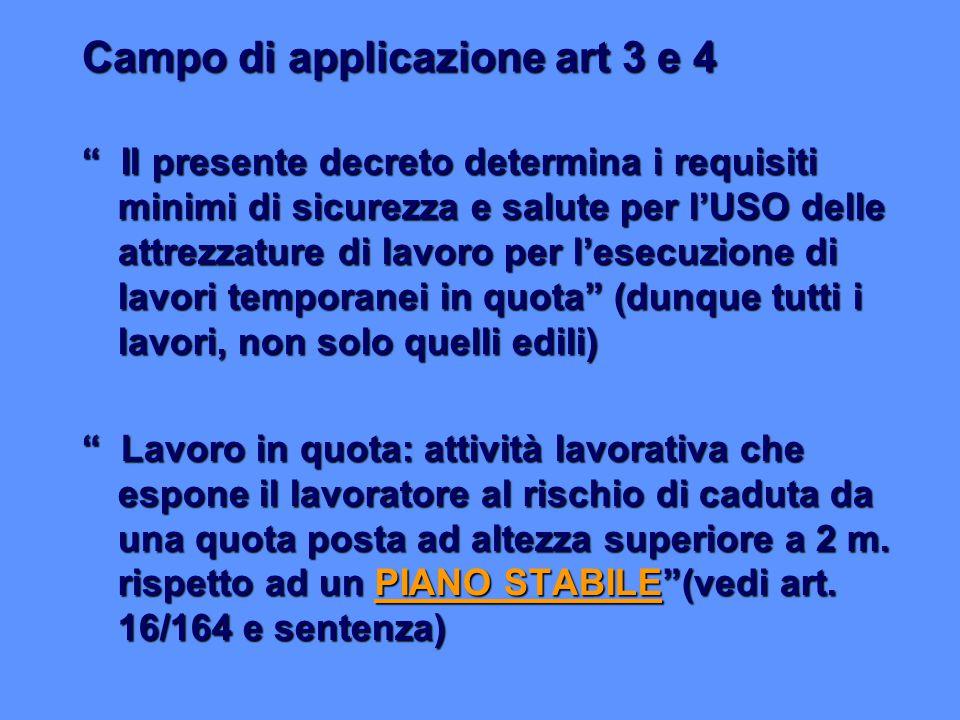 Campo di applicazione art 3 e 4