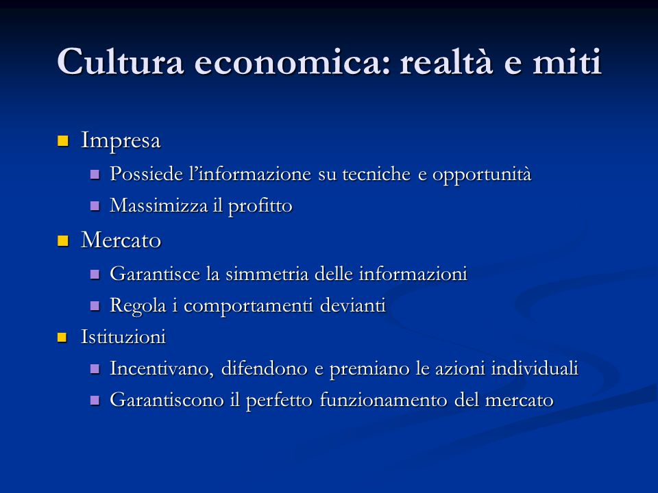 Cultura economica: realtà e miti