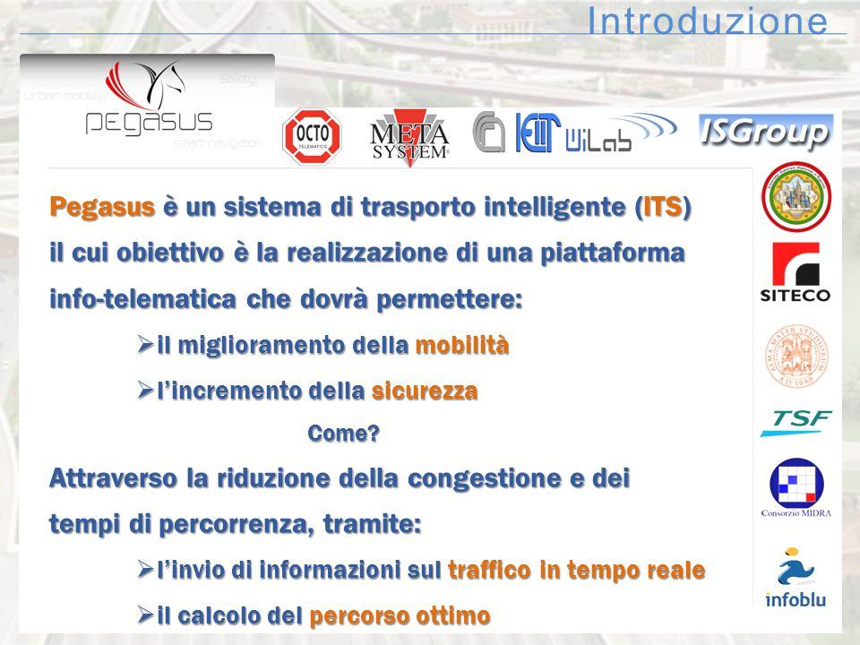 Introduzione Pegasus è un sistema di trasporto intelligente (ITS)