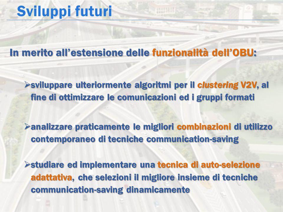 Sviluppi futuri In merito all'estensione delle funzionalità dell'OBU: