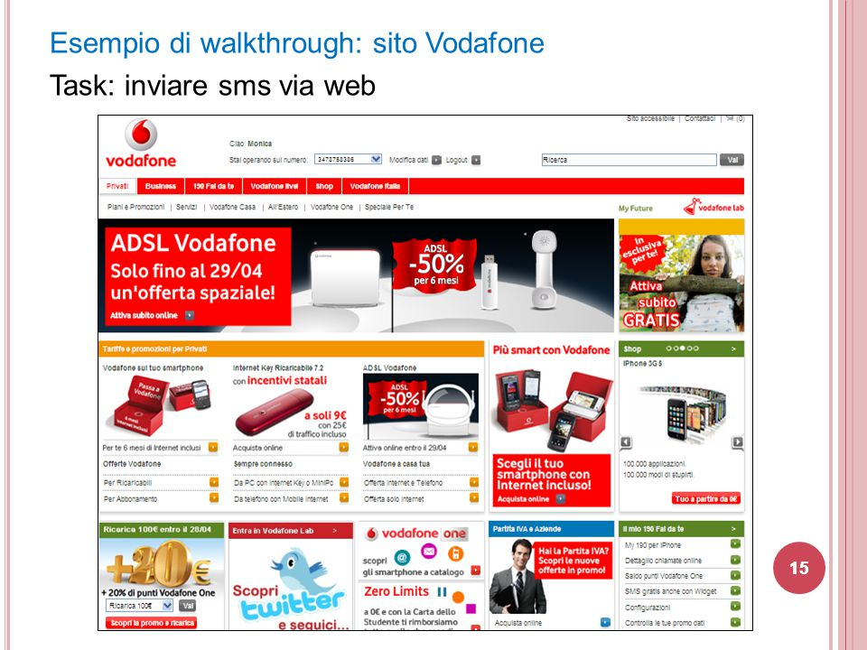 Esempio di walkthrough: sito Vodafone Task: inviare sms via web