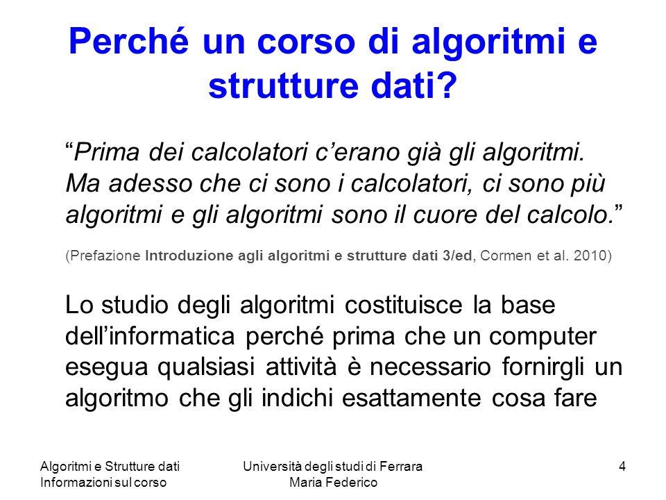 Perché un corso di algoritmi e strutture dati