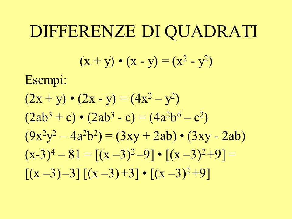 DIFFERENZE DI QUADRATI