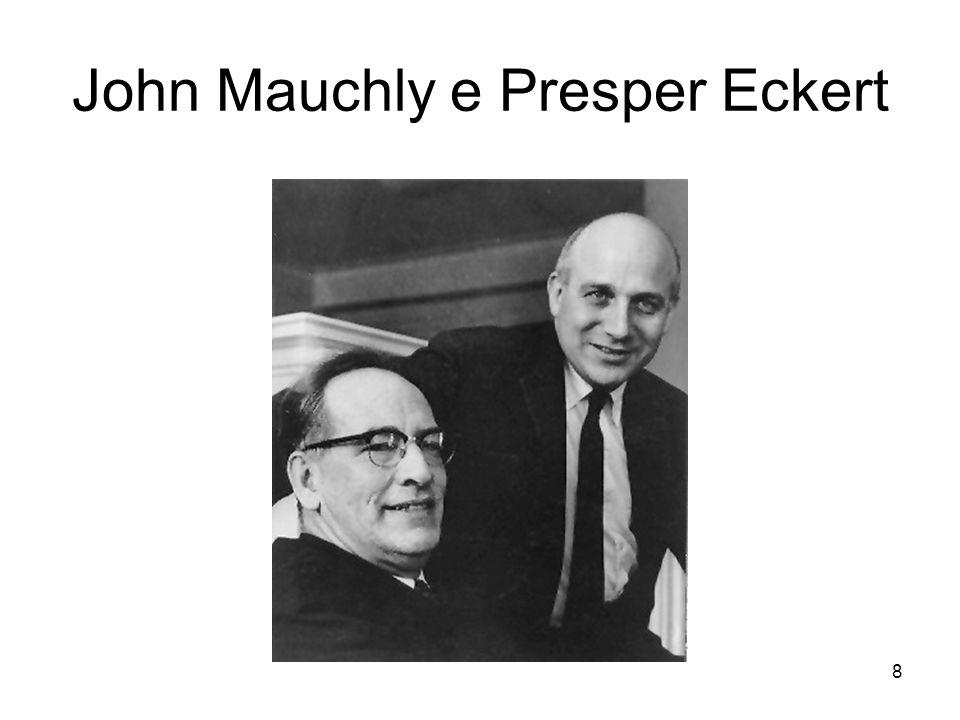 John Mauchly e Presper Eckert