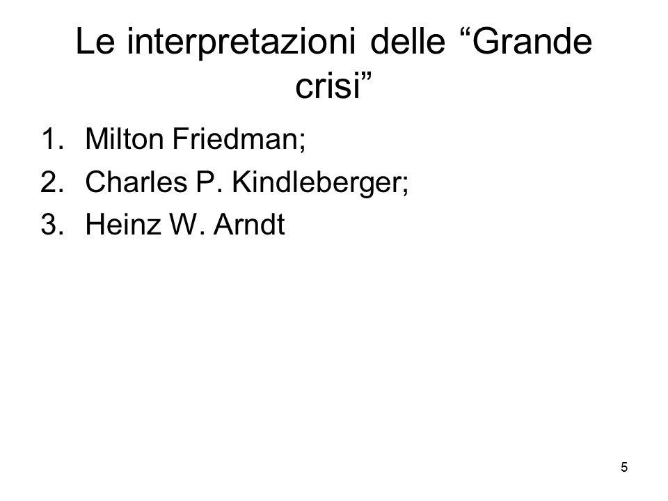 Le interpretazioni delle Grande crisi