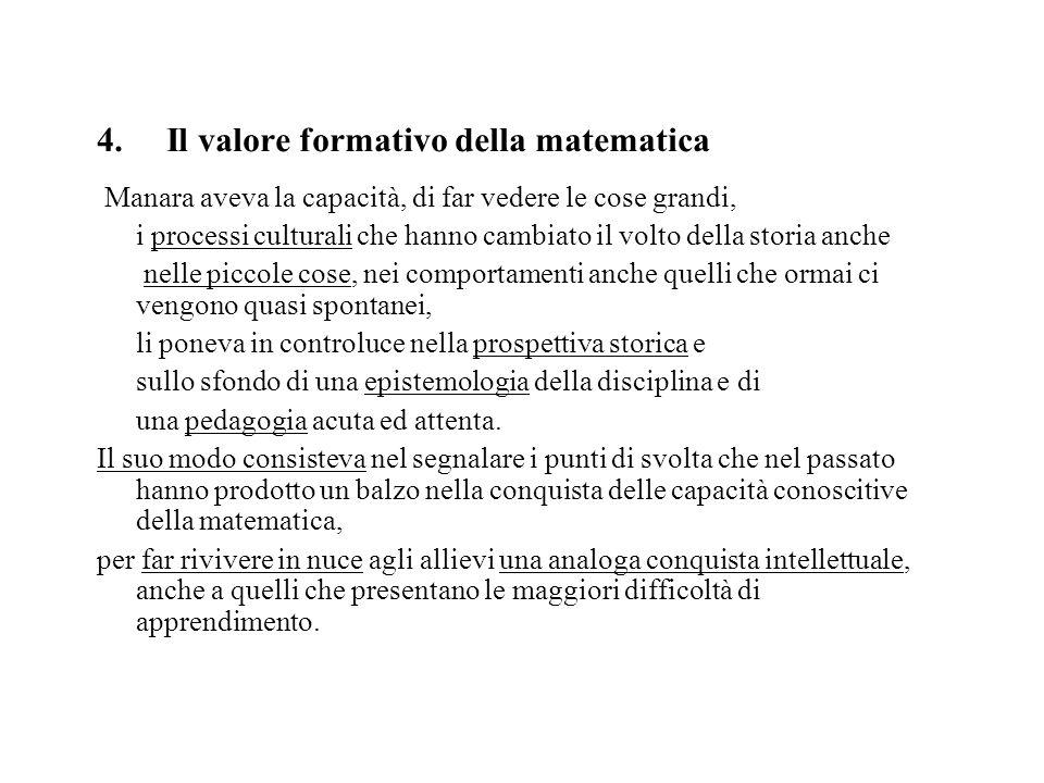 4. Il valore formativo della matematica