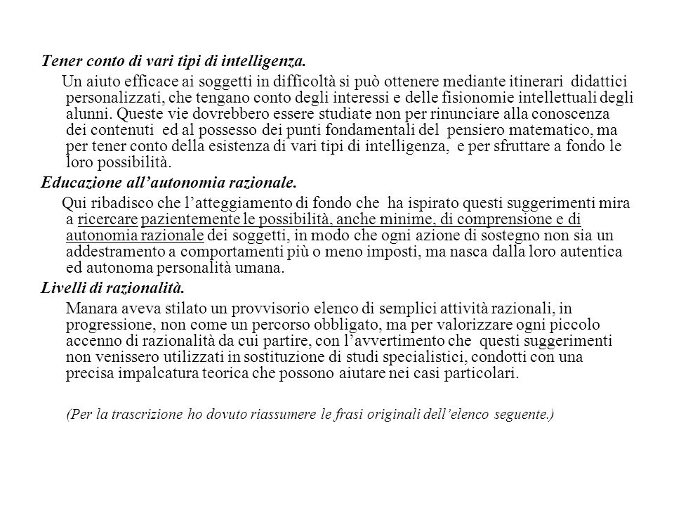 Tener conto di vari tipi di intelligenza.