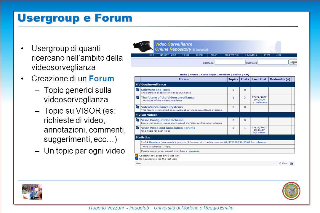 Usergroup e Forum Usergroup di quanti ricercano nell'ambito della videosorveglianza. Creazione di un Forum.