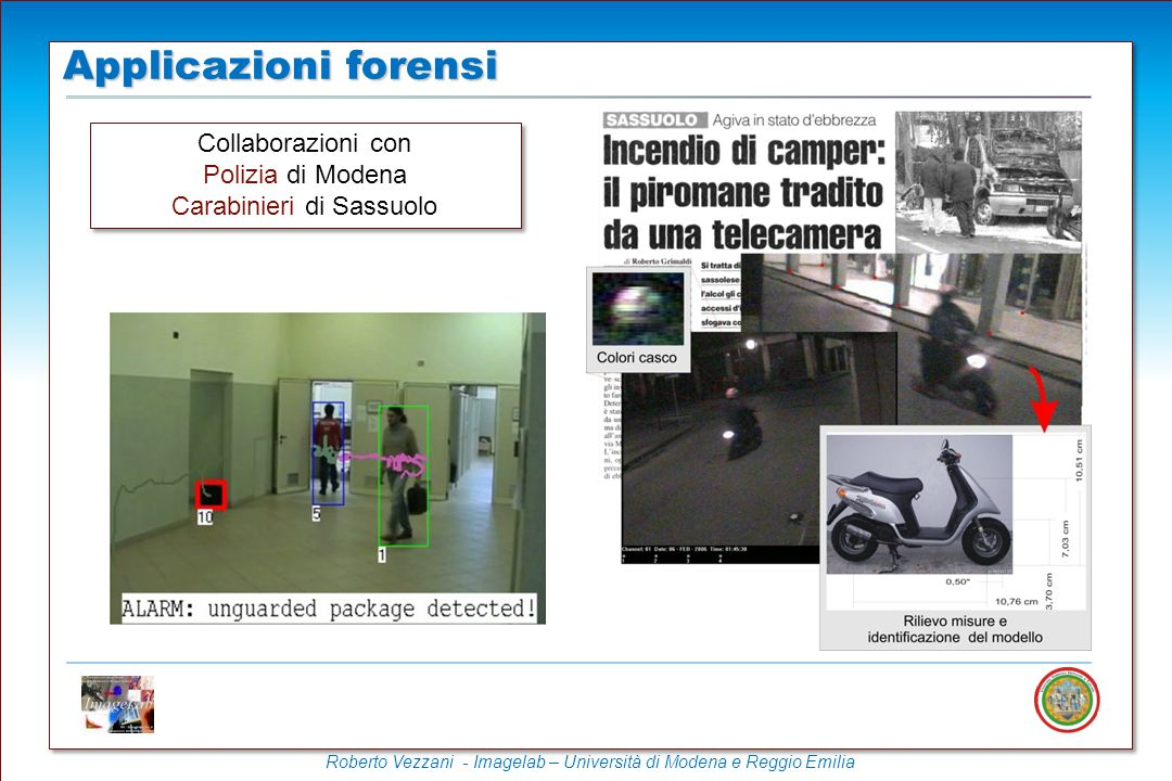 Applicazioni forensi Collaborazioni con Polizia di Modena