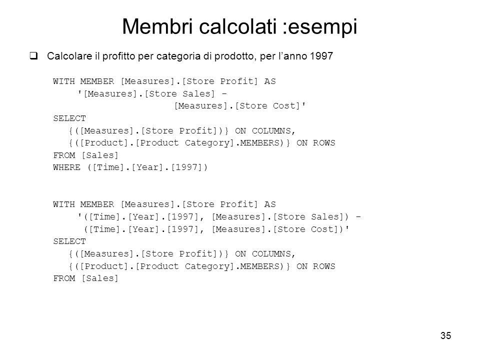 Membri calcolati :esempi