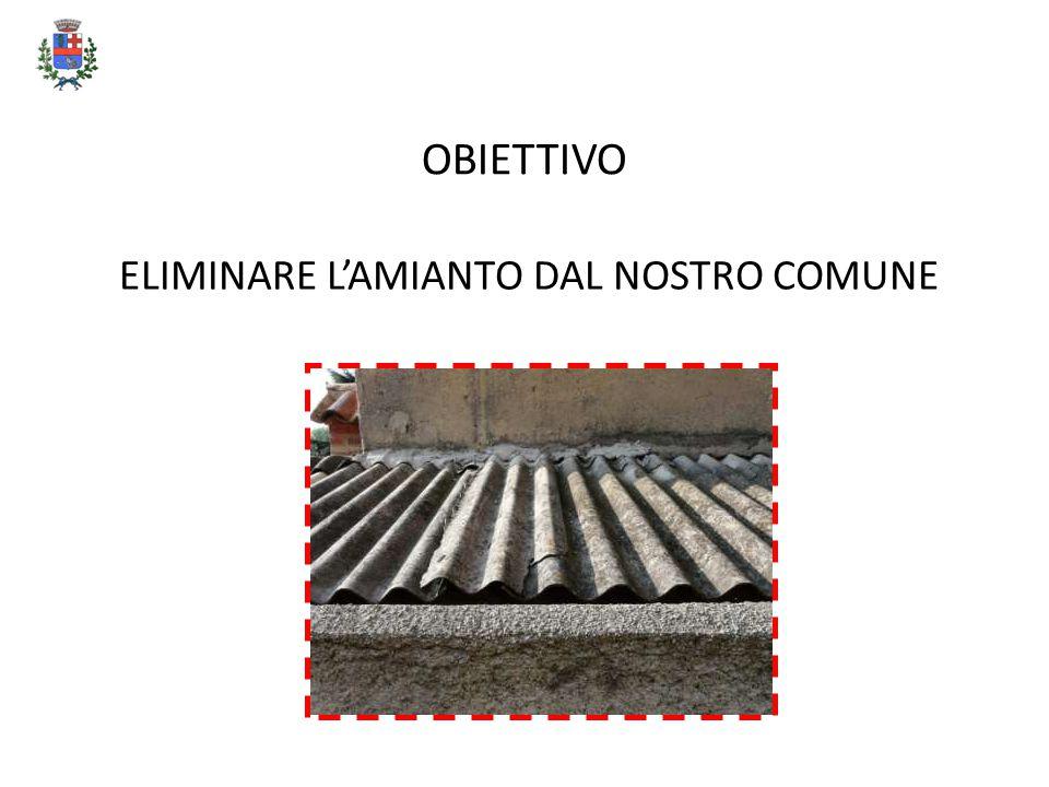 OBIETTIVO ELIMINARE L'AMIANTO DAL NOSTRO COMUNE