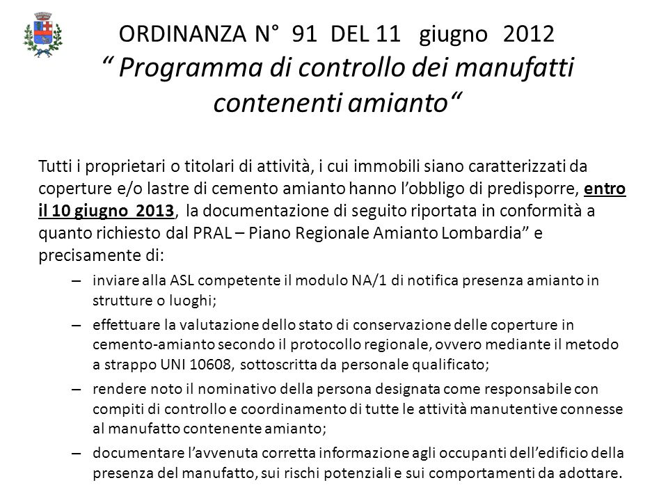 ORDINANZA N° 91 DEL 11 giugno 2012 Programma di controllo dei manufatti contenenti amianto