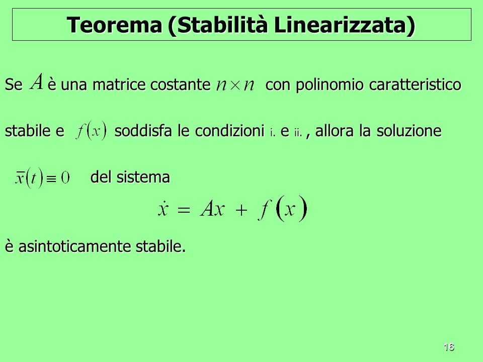 Teorema (Stabilità Linearizzata)