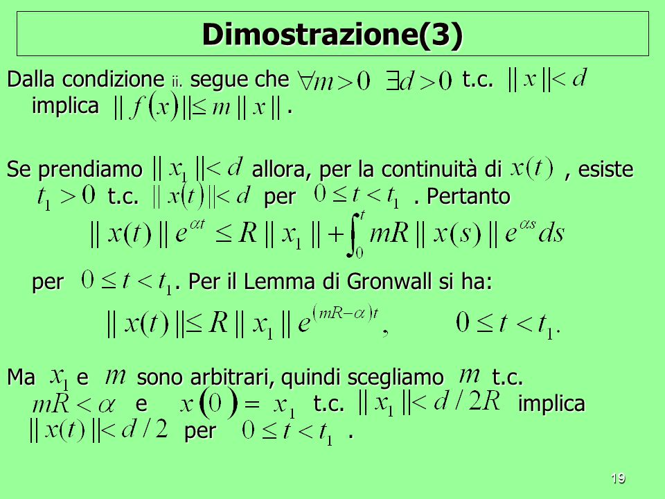 Dimostrazione(3) Dalla condizione ii. segue che t.c. implica .