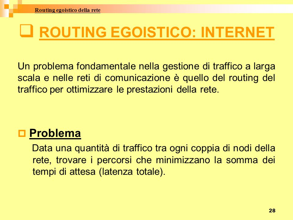 ROUTING EGOISTICO: INTERNET