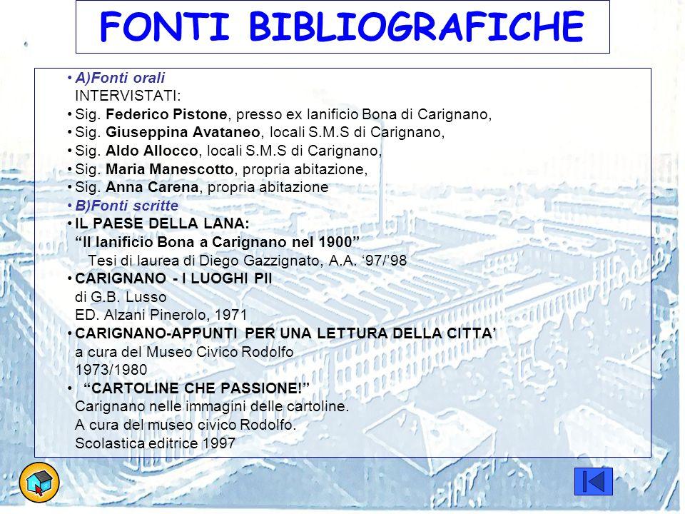 FONTI BIBLIOGRAFICHE A)Fonti orali INTERVISTATI:
