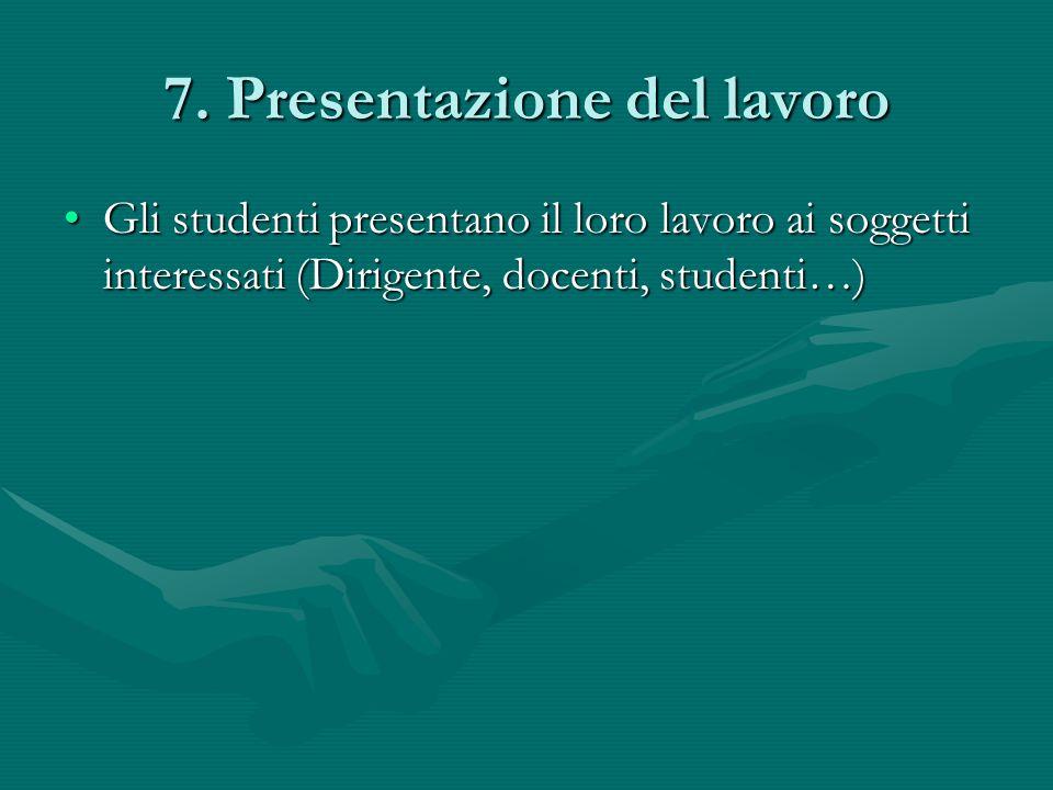 7. Presentazione del lavoro
