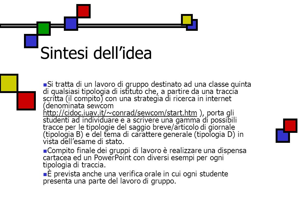 Sintesi dell'idea